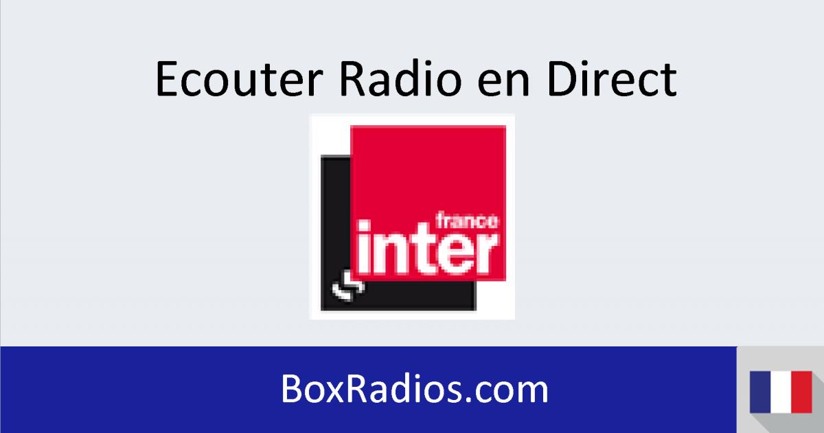 France Inter En Direct Ecouter Radio Live Boxradios